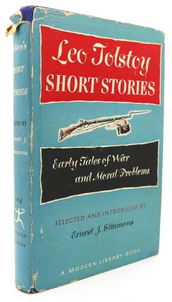 SHORT STORIES Early Tales of War and Moral Problems Modern Library # 346. Leo Tolstoy