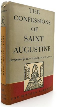 THE CONFESSIONS OF SAINT AUGUSTINE Modern Library # 263. Edward B. Pusey