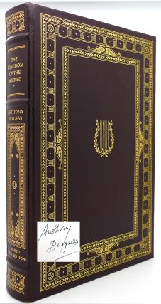 THE KINGDOM OF THE WICKED Signed 1st Franklin Library. Anthony Burgess