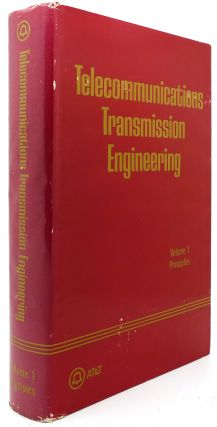 TELECOMMUNICATIONS TRANSMISSION ENGINEERING VOL. 1 Principles. Techincal Personnel.