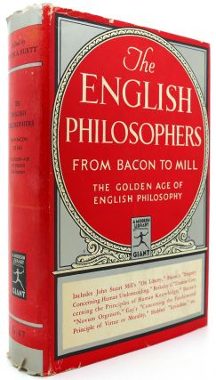 THE ENGLISH PHILOSOPHERS FROM BACON TO MILL Modern Library # G47. Edwin A. Burtt