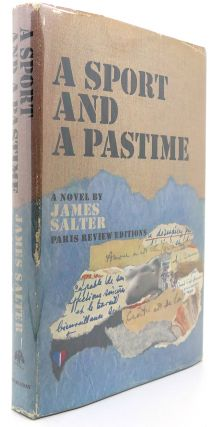 A SPORT AND A PASTIME. James Salter