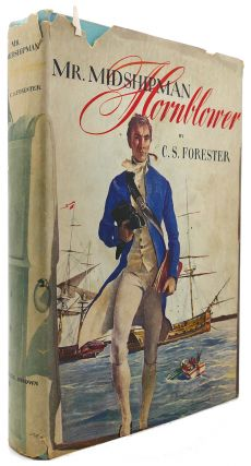 MR. MIDSHIPMAN HORNBLOWER. C. S. Forester.