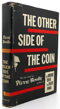 THE OTHER SIDE OF THE COIN. Pierre Boulle