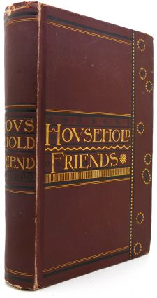 HOUSEHOLD FRIENDS. Charles Dickens, ron John Keats Charles Lamb