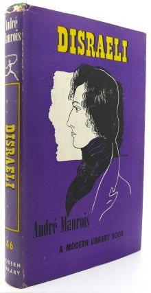 DISRAELI Modern Library #46. Andre Maurois