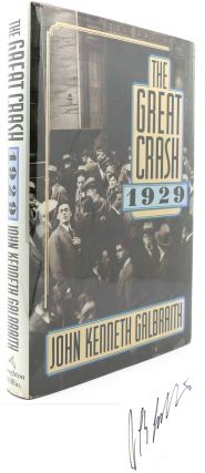 THE GREAT CRASH 1929 Signed. John Kenneth Galbraith