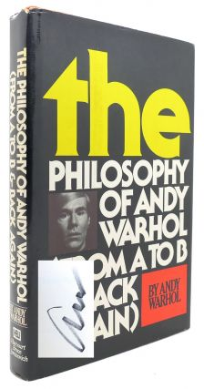 THE PHILOSOPHY OF ANDY WARHOL SIGNED 1st from a to B and Back Again
