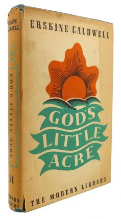 GOD'S LITTLE ACRE Modern Library #51. Erskine Caldwell
