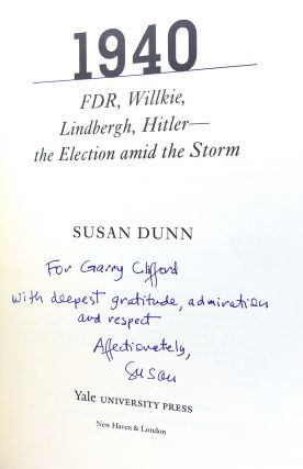 1940 FDR, Willkie, Lindbergh, Hitler?The Election Amid the Storm