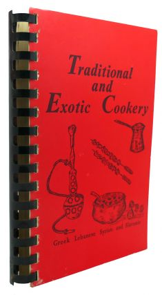 TRADITIONAL AND EXOTIC COOKERY