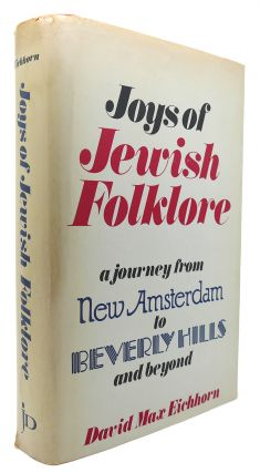 JOYS OF JEWISH FOLKLORE. David Max Eichorn