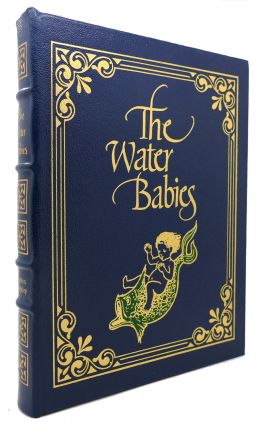 THE WATER BABIES Easton Press. Charles Kingsley