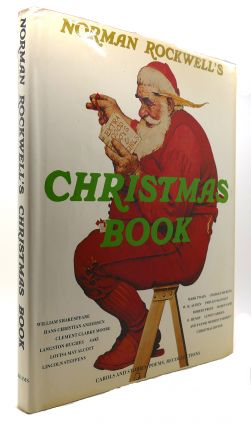 NORMAN ROCKWELLS CHRISTMAS BOOK. Molly Rockwell.