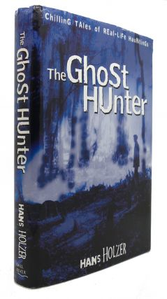 THE GHOST HUNTER. Hans Holzer.