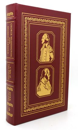 GEORGE WASHINGTON AND BENEDICT ARNOLD Easton Press