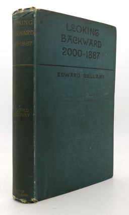 LOOKING BACKWARD (2000-1887). Edward Bellamy