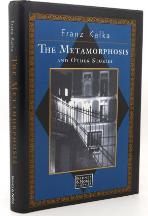 THE METAMORPHOSIS AND OTHER STORIES. Franz Kafka