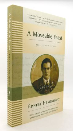 A MOVEABLE FEAST The Restored Edition. Ernest Hemingway