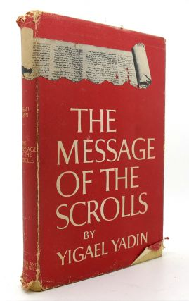 THE MESSAGE OF THE SCROLLS
