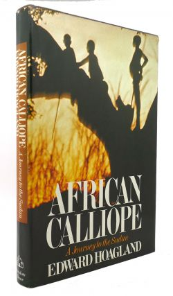 AFRICAN CALLIOPE A Journey to the Sudan