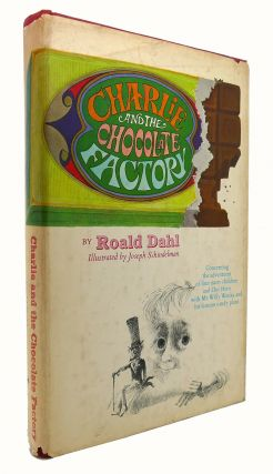 CHARLIE AND THE CHOCOLATE FACTORY. Roald Dahl