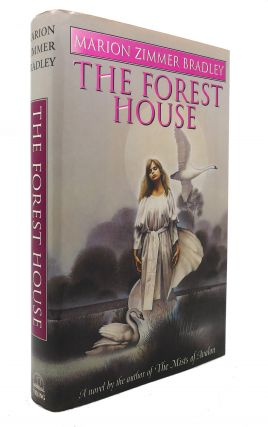 THE FOREST HOUSE. Marion Zimmer Bradley
