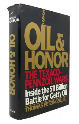 OIL AND HONOR THE TEXACO-PENNZOIL WARS