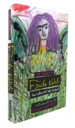 THE DIARY OF FRIDA KAHLO An Intimate Self-Portrait