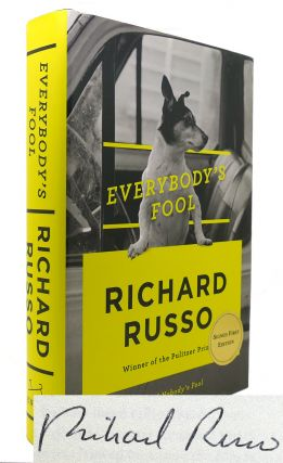 EVERYBODY'S FOOL Signed 1st. Richard Russo