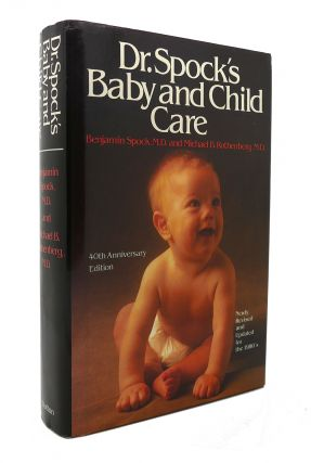 DR. SPOCK'S BABY AND CHILD CARE. Benjamin Spock
