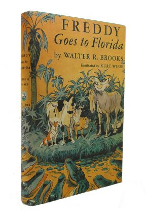 FREDDY GOES TO FLORIDA. Walter R. Brooks