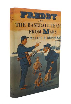 FREDDY AND THE BASEBALL TEAM FROM MARS. Walter R. Brooks