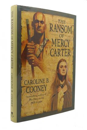 THE RANSOM OF MERCY CARTER. Caroline B. Cooney