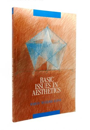 BASIC ISSUES IN AESTHETICS. Marcia Muelder Eaton