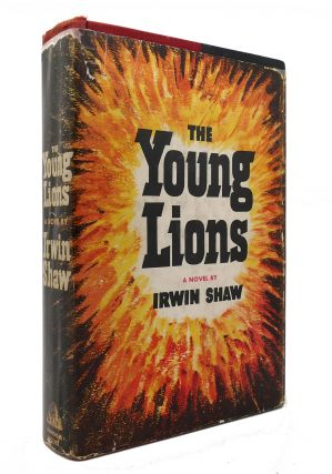 THE YOUNG LIONS. Irwin Shaw