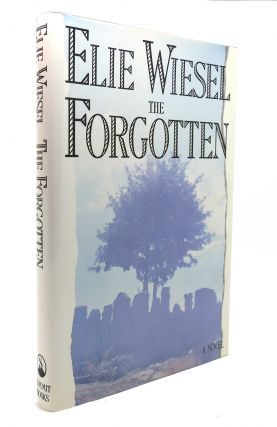 THE FORGOTTEN. Elie Wiesel