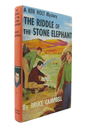 THE RIDDLE OF THE STONE ELEPHANT. Bruce Campbell