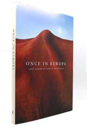 ONCE IN EUROPA. John Berger, Patricia McDonald