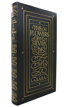 THE FLOWERS OF EVIL Easton Press. Charles Baudelaire