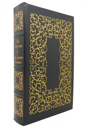 THE CONFESSIONS OF JEAN - JACQUES ROUSSEAU Easton Press. Jean-Jacques Rousseau