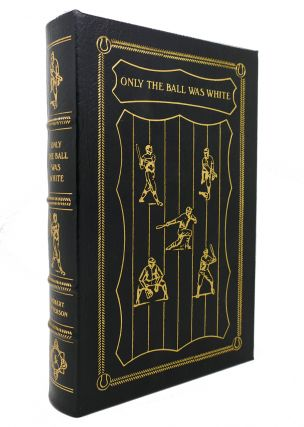 ONLY THE BALL WAS WHITE Easton Press. Robert Peterson