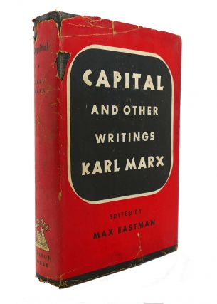 CAPITAL AND OTHER WRITINGS. Max Eastman