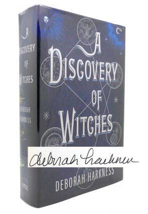 A DISCOVERY OF WITCHES A Novel. Deborah E. Harkness