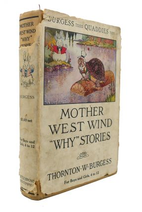 "MOTHER WEST WIND ""WHY"" STORIES. Thornton W. Burgess"