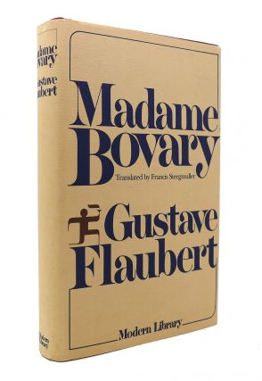 MADAME BOVARY Patterns of Provincial Life. Gustave Flaubert