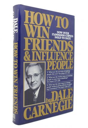 HOW TO WIN FRIENDS & INFLUENCE PEOPLE. Dale Carnegie