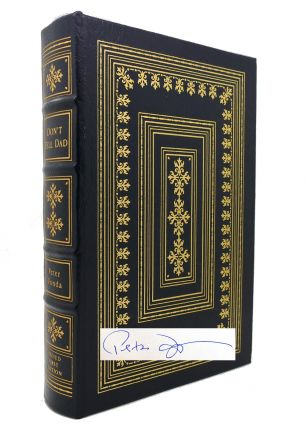 DON'T TELL DAD Signed Easton Press