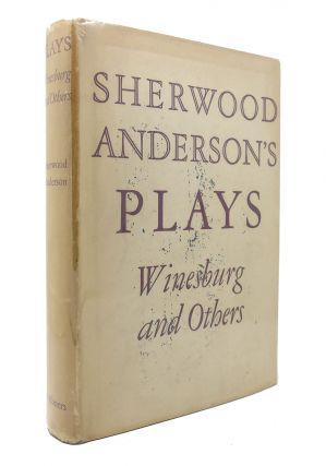PLAYS WINESBURG AND OTHERS. Sherwood Anderson