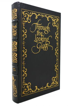 THROUGH THE LOOKING GLASS Easton Press
